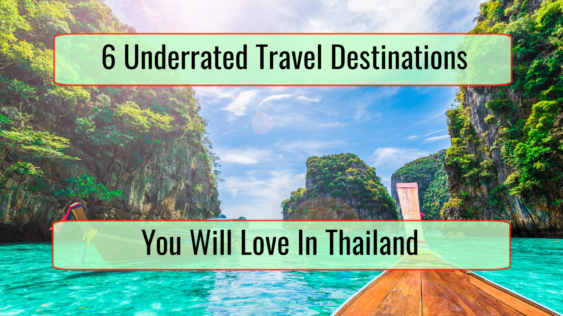 6 Underrated Travel Destinations You Will Love In Thailand